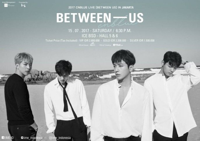 harga tiket 2017 CNBLUE LIVE BETWEEN US In JAKARTA