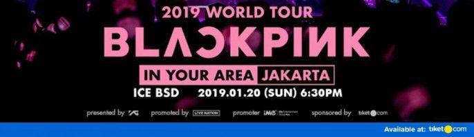 Tiket Blackpink 2019 World Tour In Your Area Jakarta Harga Murah