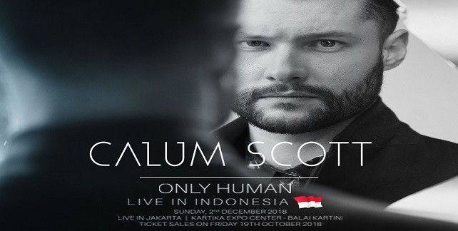 harga tiket Calum Scott : Only Human Live In Indonesia 2018