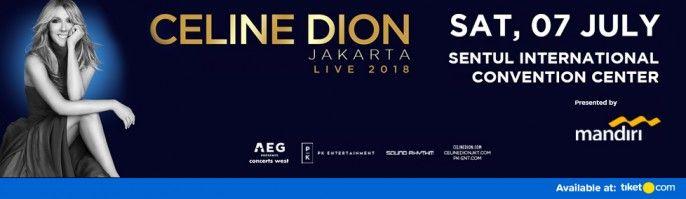 harga tiket CELINE DION LIVE 2018