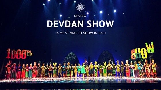 harga tiket Devdan Show Bali Special Promo + Extra Show on October
