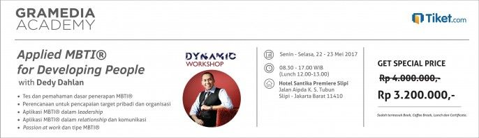 harga tiket Dynamic Workshop - Applied MBTI For Developing People With Dedy Dahlan 2017