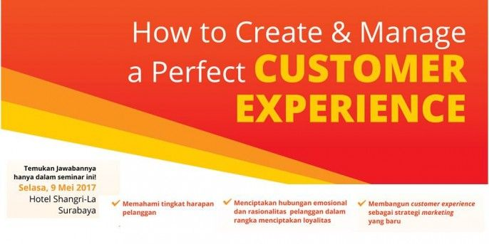 harga tiket How To Create & Manage a Perfect Customer Experience