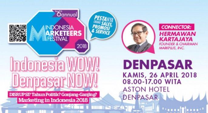 harga tiket Indonesia Marketeers Festival Denpasar 2018