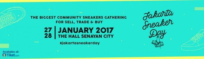 harga tiket Jakarta Sneakers Day 2017