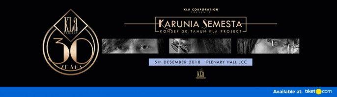 harga tiket KARUNIA SEMESTA - Konser 30 Tahun Kla Project 2018