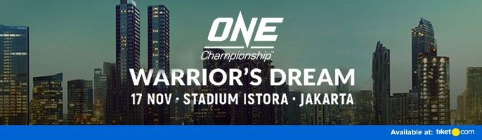 harga tiket ONE CHAMPIONSHIP WARIOR'S DREAM 2018