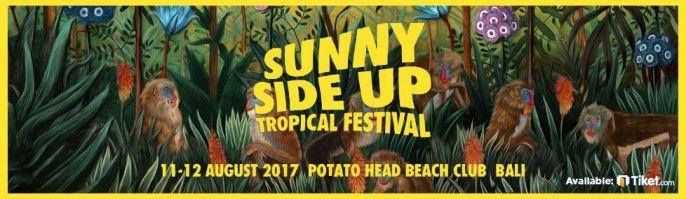 harga tiket Sunny Side Up Tropical Festival 2017