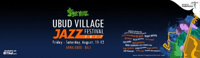 harga tiket Ubud Village Jazz Festival Bali 2017
