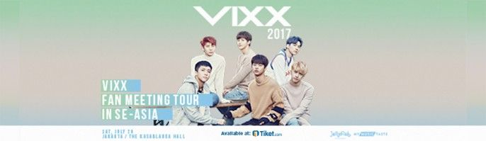harga tiket VIXX Fan Meeting Tour In SE - ASIA 2017