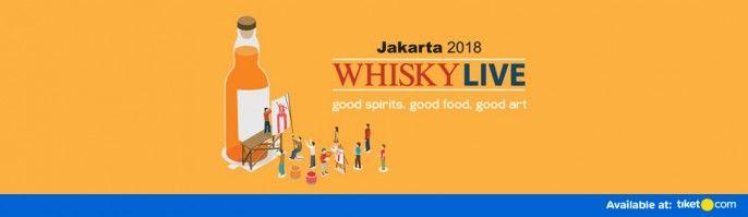 harga tiket Whisky Live Jakarta 2018
